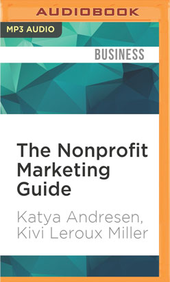 Nonprofit Marketing Guide, The