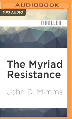 Myriad Resistance, The