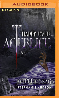 Happy Ever Afterlife Part 1