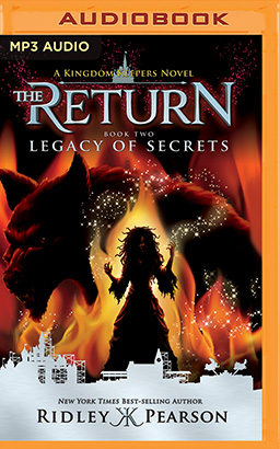 Kingdom Keepers: The Return Book Two Legacy of Secrets