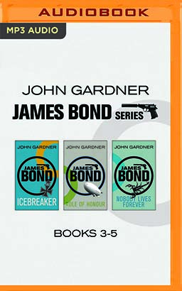John Gardner - James Bond Series: Books 3-5