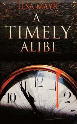 Timely Alibi, A
