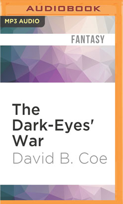 Dark-Eyes' War, The
