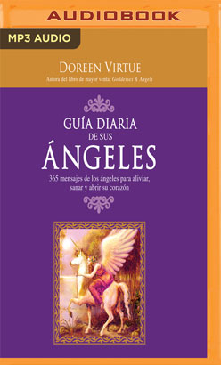 Guía diaria de sus angeles (Narración en Castellano)