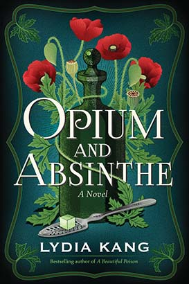Opium and Absinthe