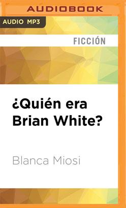 ¿Quién era Brian White?