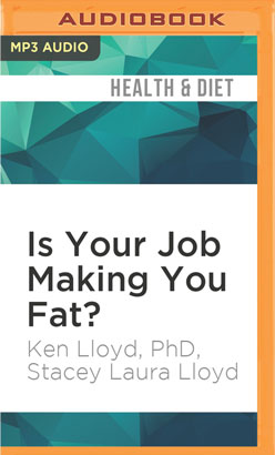 Is Your Job Making You Fat?