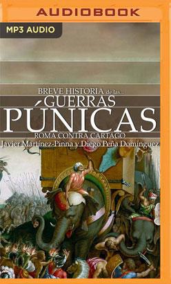 Breve historia de las Guerras púnicas (Narración en Castellano)