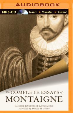 Complete Essays of Montaigne, The