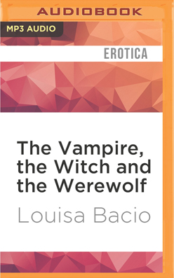 Vampire, the Witch and the Werewolf, The