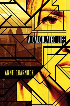 Calculated Life, A