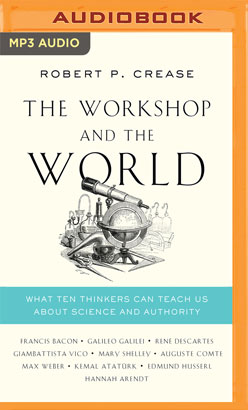 Workshop and the World, The
