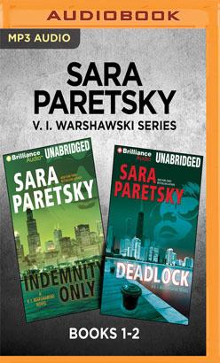 Sara Paretsky V. I. Warshawski Series: Books 1-2