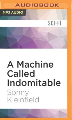 Machine Called Indomitable, A