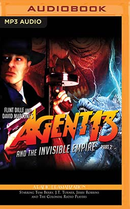 Agent 13 and the Invisible Empire: Part 2