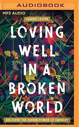 Loving Well in a Broken World