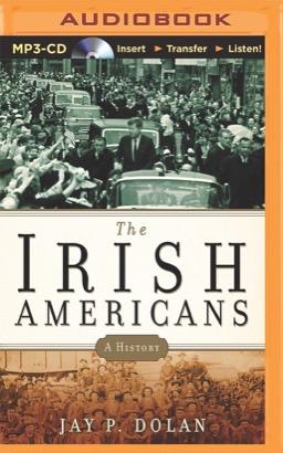 Irish Americans, The
