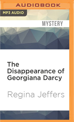 Disappearance of Georgiana Darcy, The