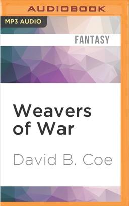 Weavers of War