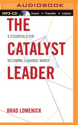 Catalyst Leader, The