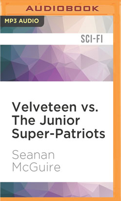 Velveteen vs. The Junior Super-Patriots