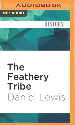 Feathery Tribe, The