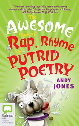 Awesome Book of Rap, Rhyme and Putrid Poetry, The