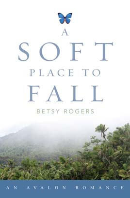 Soft Place to Fall, A