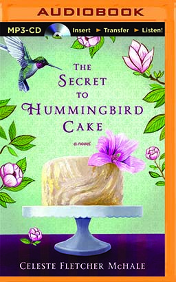 Secret to Hummingbird Cake, The