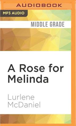 Rose for Melinda, A