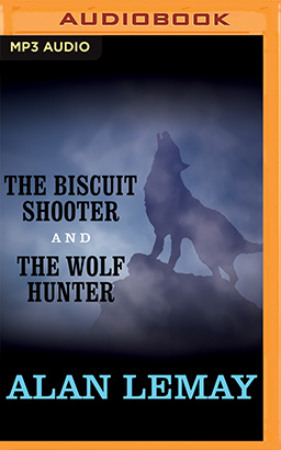 Biscuit Shooter and The Wolf Hunter, The