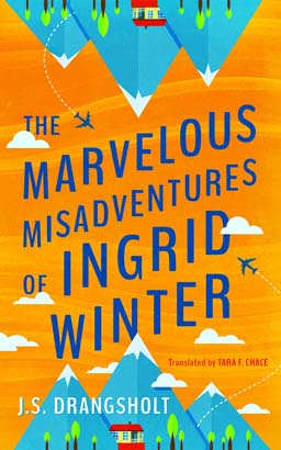 Marvelous Misadventures of Ingrid Winter, The