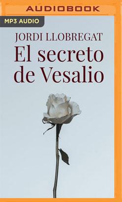 El Secreto de Vesalio (Narración en Castellano)