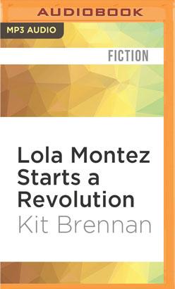 Lola Montez Starts a Revolution