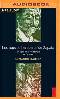 Los Nuevos Herederos de Zapata
