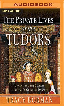 Private Lives of the Tudors, The