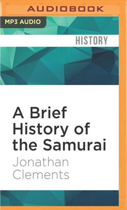 Brief History of the Samurai, A
