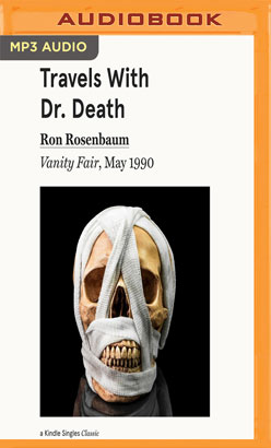 Travels with Dr. Death