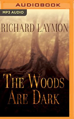 Woods Are Dark, The