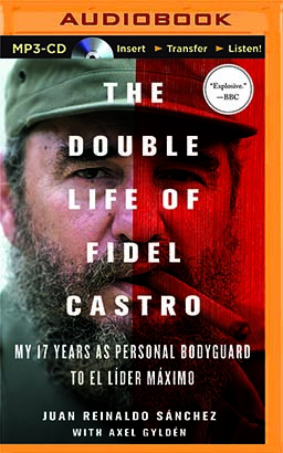 Double Life of Fidel Castro, The