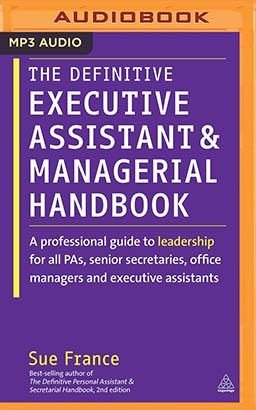 Definitive Executive Assistant and Managerial Handbook, The