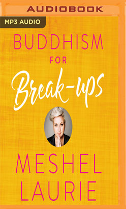 Buddhism for Break-ups