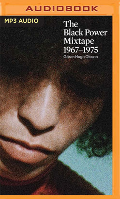 Black Power Mixtape, 1967-1975, The