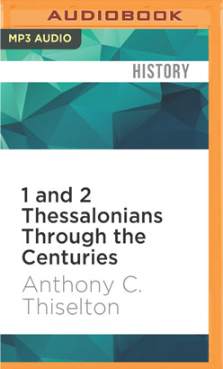 1 and 2 Thessalonians Through the Centuries