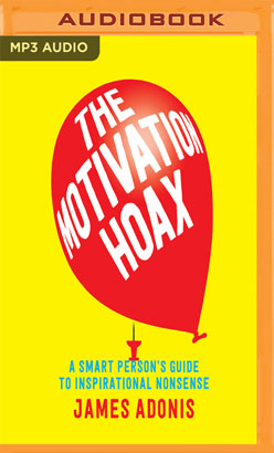 Motivation Hoax, The