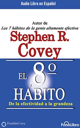 El Octavo Hábito (The 8th Habit)
