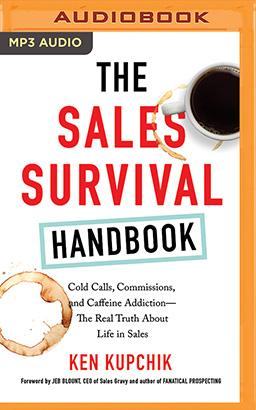 Sales Survival Handbook, The