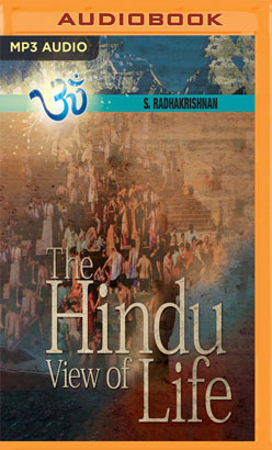 Hindu View of Life, The