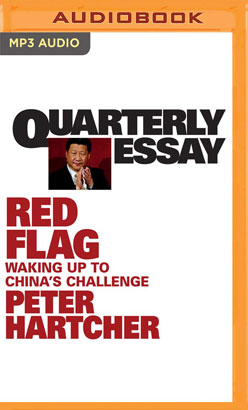 Quarterly Essay 76: Red Flag