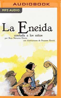 La Eneida Contada A Los Niños (Narración en Castellano)